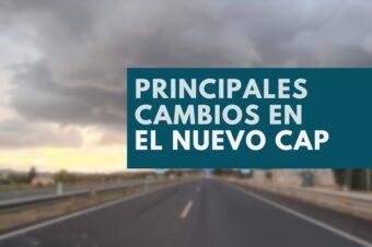 LAS PRINCIPALES NOVEDADES Y CAMBIOS DEL NUEVO CAP